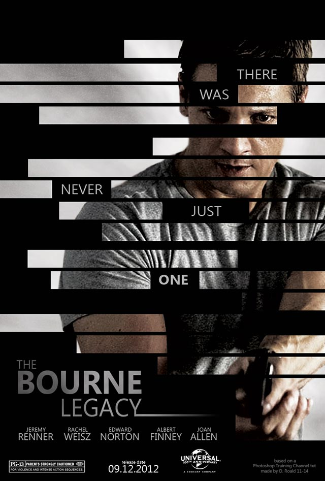 Photoshop Training Channel Tut - Bourne Legacy Poster Made by Diana 11-14