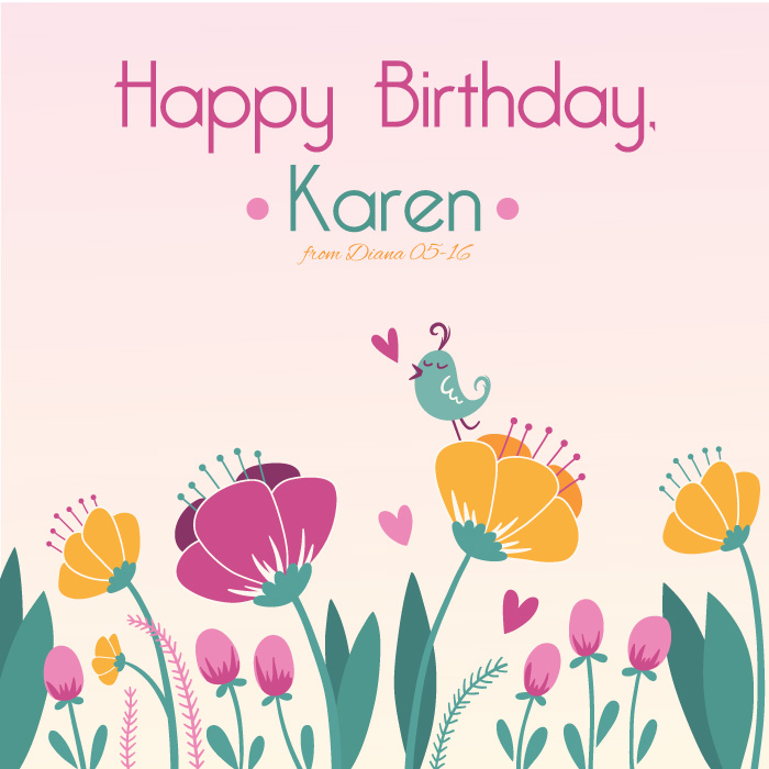 Happy Birthday, Karen (May 7th)